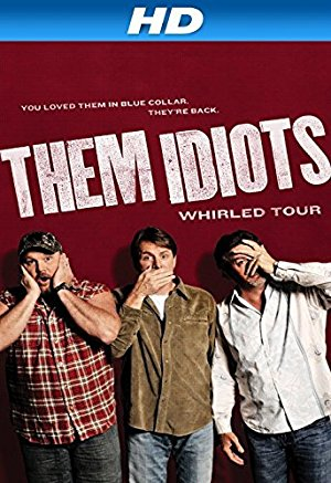 Them Idiots Whirled Tour Online Free