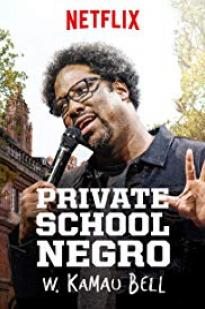 W. Kamau Bell: Private School